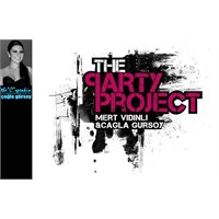 The Party Project - Çağla Gürsoy