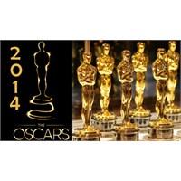 2014 Oscar Adayları Ve Tahminlerim