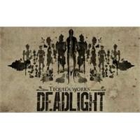 Deadlight-sistem Gereksinimleri