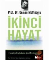 Prof. Dr. Osman Müftüoğlu-ikinci Hayat
