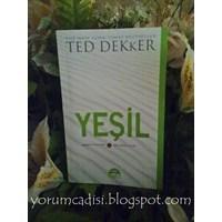 Yorum: Ted Dekker - Yeşil (The Circle, #0)