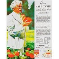 Mark Twain, Zamanında Çorba Satmış Desem?