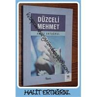 Halit Ertuğrul-düzceli Mehmet