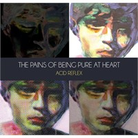 "Ep : The Pains Of Being Pure At Heart ""Acid Reflex"