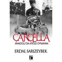 Çarçella – Anadolu'da Ateşle Oynamak