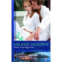 Shock One Night Heir || Melanie Milburne
