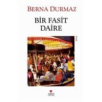 Berna Durmaz'dan Yeni Öyküler: Bir Fasit Daire