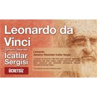 """""""Leonardo: Zamanın Ötesinden İcatlar Sergisi"""""""