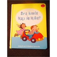 Hediye Kitap: Max Ve Millie Sıra Kimde?
