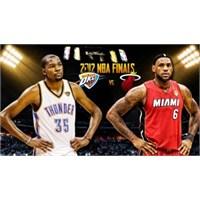 Oklahama Thunders – Miami Heat (Şov Başlasın)