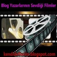 Blog Yazarlarının Sevdiği Filmler