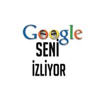 Google Bilgilerimizi Kaydediyormuş