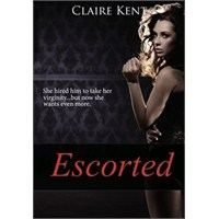 Escorted - Claire Kent