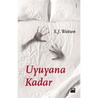 Uyuyana Kadar : Hafıza Denen Dehliz