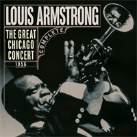 Louis Armstrong – The Great Chicago Concert