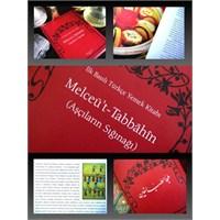 İlk Basılı Türkçe Yemek Kitabı - Melceü't Tabbahin