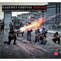 Gazeteci Gözüyle Direniş Fotoğrafları Kitabı Çıktı