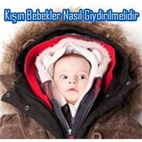 Kışın Bebekler Nasıl Giydirilmelidir