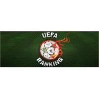Uefa 2013 Takım Sıralamalarını Açıkladı