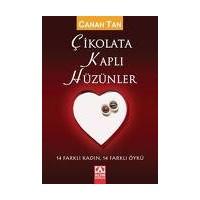Çikolata Kaplı Hüzünler..Canan Tan