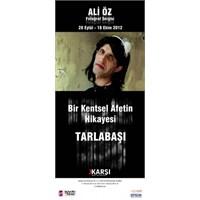 Ali Öz'den Bir Kentsel Afetin Hikâyesi: Tarlabaşı