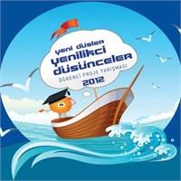 Yeni Düşler Yenilikçi Düşünceler 2012 Yarışması