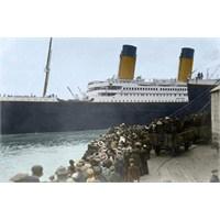Titaniğin Görülmemiş Fotoğrafları