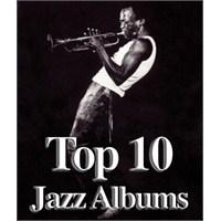 Tüm Zamanların En İyi Top 10 Jazz Albümü Listesi?