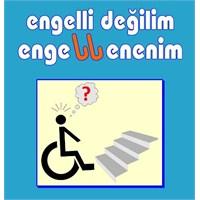 Engelli Değilim, Engellenenim