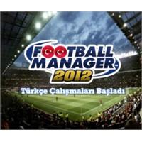 Football Manager 2012 Türkçe Dil Desteği