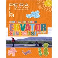 Pera Film | Ekvator Sineması 16-21 Ekim 2011