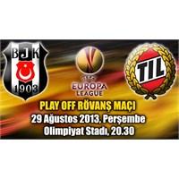 Beşiktaş 2 – 0 Trömsö ( 29/08/2013 )