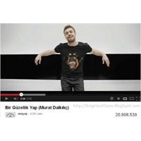 Murat Dalkılıç Youtube' Da Rekor Kırdı!