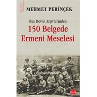 Rus Arşivlerinden 150 Belgede Ermeni Meselesi