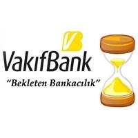 """Vakıfbank - """"Bekleten Bankacılık"""""""