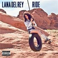 """Yeni Şarkı: Lana Del Rey """"Ride"""""""