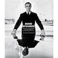 Foto Kitap: Bond Efsanesi