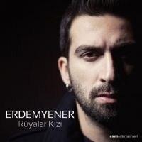 Erdem Yener`in ` Rüyalar Kızı`