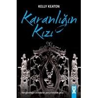 Kelly Keaton - Karanlığın Kızı