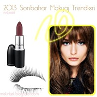 2013 Sonbahar Makyaj Trendleri Neler ?
