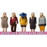 Bir Kadın Sorunsalı: Bugün Ne Giysem?