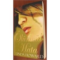 Kitap Yorumu: Ölümcül Hata - Linda Howard
