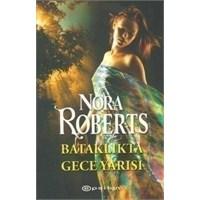 Bataklıkta Gece Yarısı - Nora Roberts