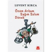 Levent Kırca'dan Ülkeye Bir Bakış