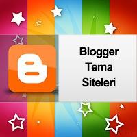 Blogger Kaliteli Ve Ücretsiz Tema Siteleri