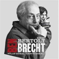 Tiyatro: Ben Bertolt Brecht