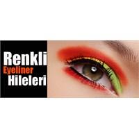 Renkli Eyeliner Makyajları