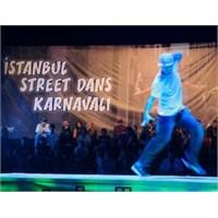 Gençler İstanbul Street Dans Karnavalında Döktürdü