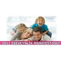 2012 Ebeveynlik Manifestosu!