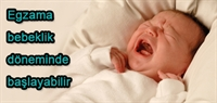 Egzama Bebeklik Döneminde Başlayabilir